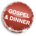 gospel and dinner – restaurant wirthen